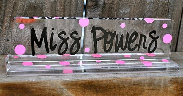 Personalized Acrylic Teacher Name Plate Could Diy With