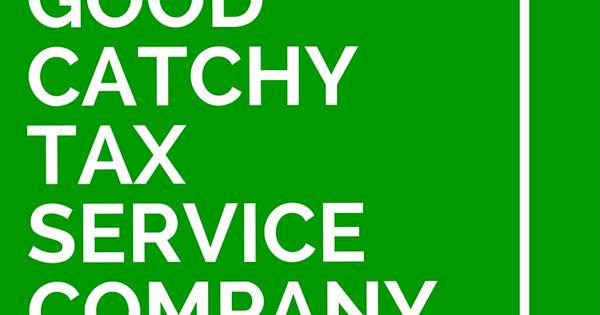 39 good catchy tax service company slogans