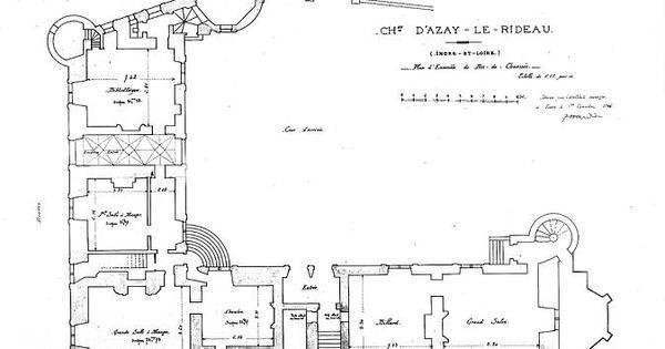 Ch teau d 39 azay le rideau plan du rdc plan en l grand - Les jardins de la renaissance azay le rideau ...