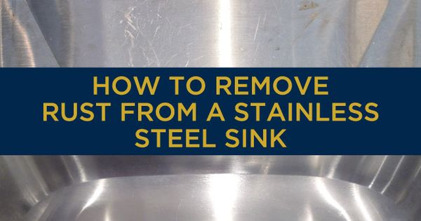 Do Stainless Steel Sinks Rust : Rust From a Stainless Steel Sink Pinterest Stainless steel sinks ...