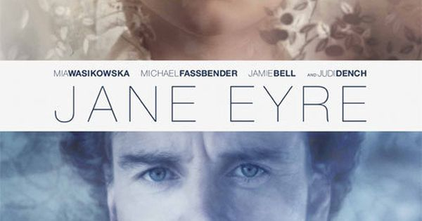 Jane Eyre | 2011 | films | Pinterest | Jane Eyre 2011, Poster and ...