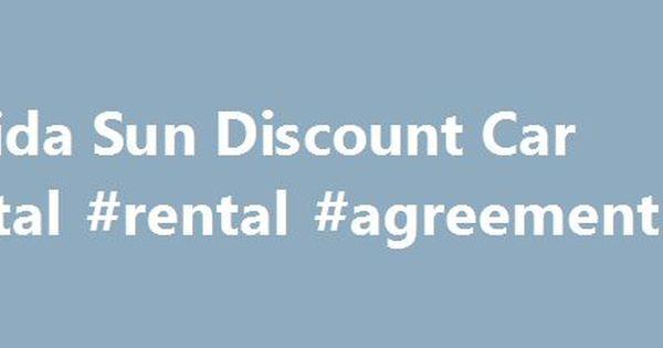 Florida Sun Discount Car Rental #rental #agreement #forms   - car rental agreement