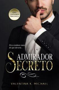 Degustacao Admirador Secreto Serie Anonimos Obscenos