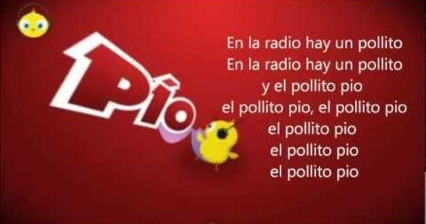 El Pollito Pio Letra De La Cancion En Espanol Version Oficial