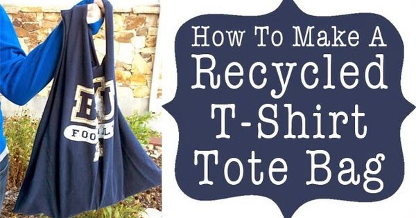 Turn your old t shirt into tote bag diy crafts diy for T shirt tote bag