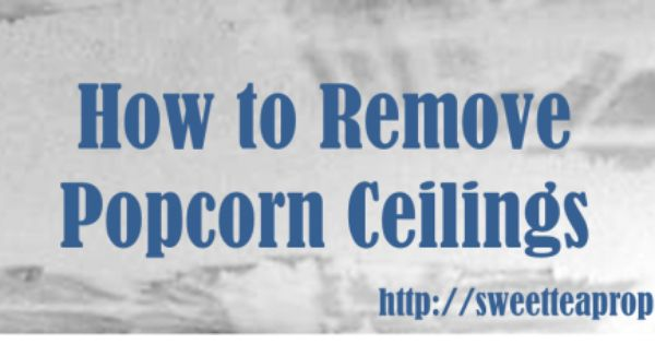 How to Take Down Popcorn Ceilings : Step by Step : DIY : Removing Popcorn Ceilings : Sweet Tea ...