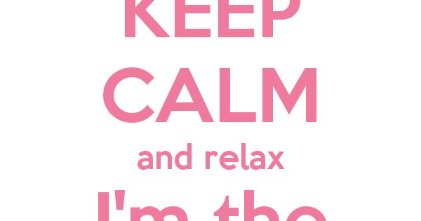 KEEP CALM And Relax I'm The Godmother