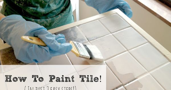 How To Paint Tile Countertops Painting Tile Tile Countertops Tiles