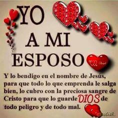 Frases Bonitas Para Facebook A Mi Esposo Oracion Para Mi Esposo Te Amo Esposo Orar Por Mi Esposo