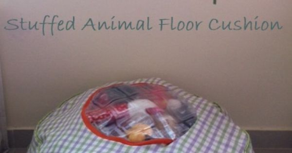 Sewing The Littleheart Collection: Stuffed animal storage floor cushion- now all those stuffed ...