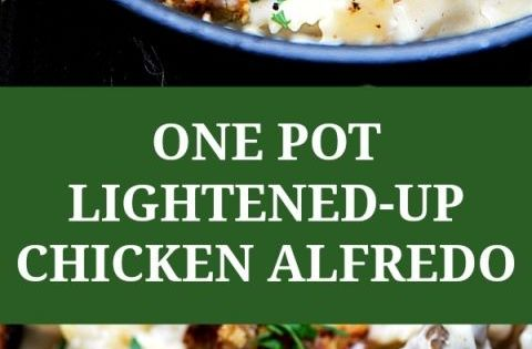 One Pot Lightened-Up Chicken Alfredo | Recipe | One Pot, Lighter and ...