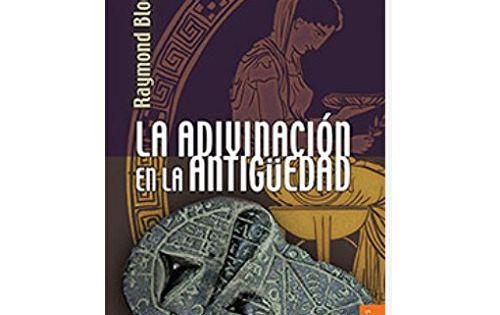 La Adivinacion En La Antigüedad De Raymond Bloch Fondos De Cultura Libros Para Leer Libros