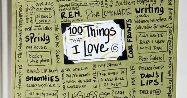 100 things that I Love. Great idea for students to put in