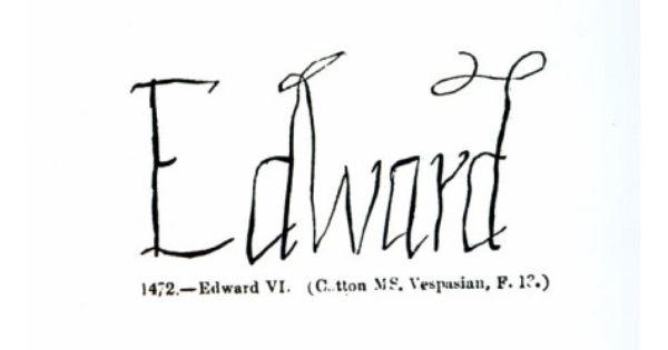 Reproduction of the signature of edward vi tudor for Tudor signatures