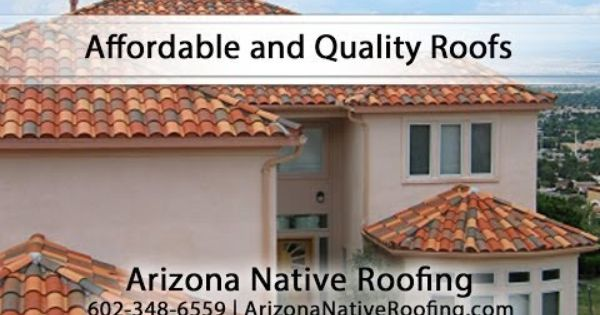 Affordable And Quality Roofs With Arizona Native Roofing Youtube Roofing Roof Installation Roof Cost