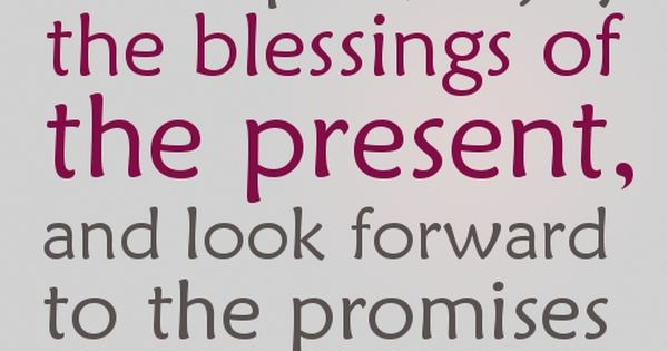 Wednesday Blessings Quotes | Enjoy the blessings of the present quotes -