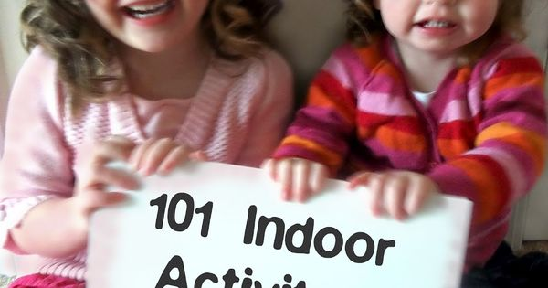101 indoor activities to do with your kids! There is a common