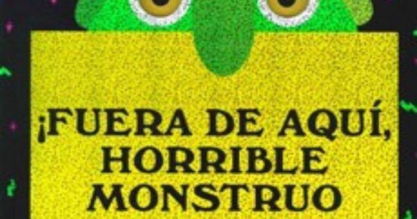 Fuera de aqu horrible monstruo verde for labeling for Fuera de aqui horrible estacion