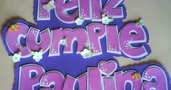 Pin By Mary Seixa On Goma Eva Diy Party Lettering