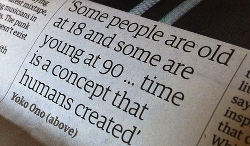 Well said, Yoko Ono. Well said.