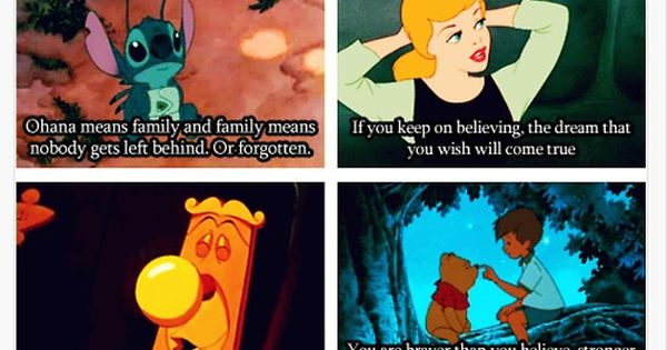 Words of wisdom -- found in Disney movies.