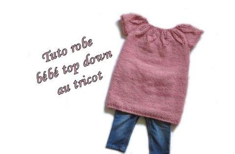 les tutos de fadinou tuto robe bebe top down col feuille au tricot facile tricot crochet. Black Bedroom Furniture Sets. Home Design Ideas