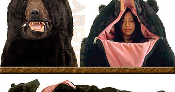 roarrrr!! fake bear sleeping bag. Love it! I need one of these