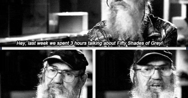Uncle Si on Fifty Shades of Grey - my two favorite things!