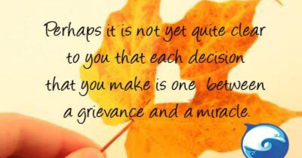 Every Decision You Make Course In Miracles Inspirational