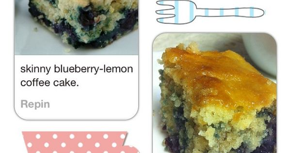 Coffee cake, Blueberries and Lemon on Pinterest