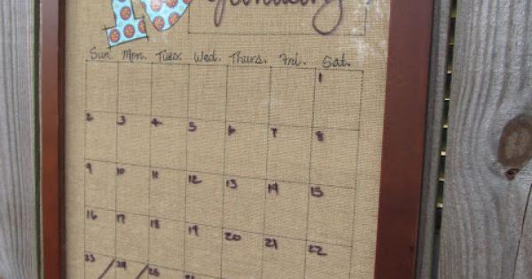 Craft Ideas / dry erase burlap calendar. love this!!