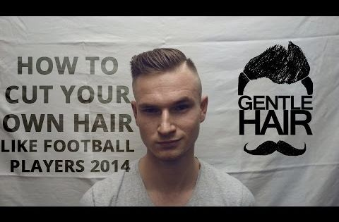GentleHair How To Cut Your Own Hair For Men Football Players