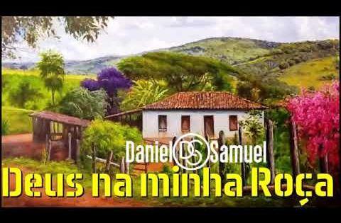 Deus Na Minha Roca Daniel E Samuel Youtube Com Imagens