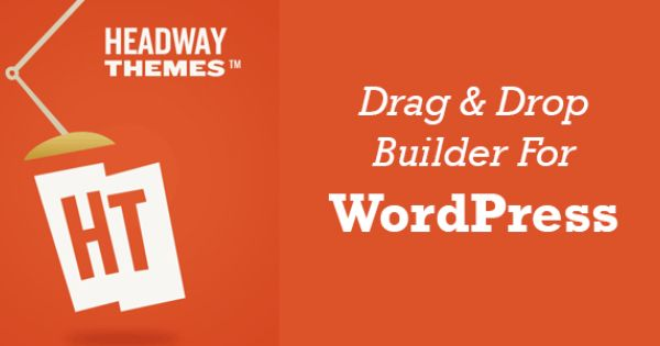 Headway Drag And Drop Framework For Wordpress Wordpress Tutorials Wordpress Theme Theme