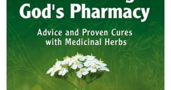 Health Through God S Pharmacy By Maria Treben Found The Full Book In Pdf Format At Swedish