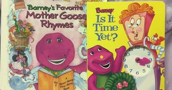 Barney S Favorite Mother Goose Rhymes Vol 2 Barney Is It Time Yet Hardcovers Favorite Childrens Book Mother Goose Hardcover