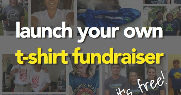 Need an easy way to raise money try selling your own for Sell t shirts for charity