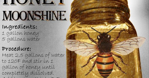 How to Make Honey Moonshine. Here is one of our favorite recipes