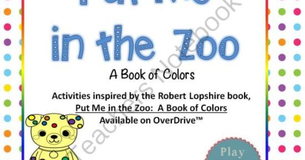 Put Me In The Zoo Activities Inspired By The Robert