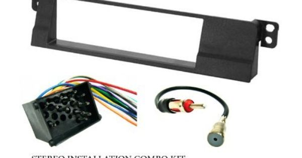 Bmw Stereo Wiring Harness Dash Install Kit Faceplate With Fm Antenna Adaptor Combo Complete Aftermarket Stereo Wire And Installation K Bmw 318 Antenna Bmw