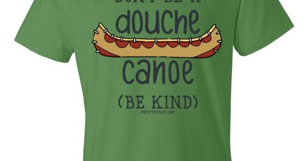 Douche Canoe t-shirt by PaperFreckles   Products ...