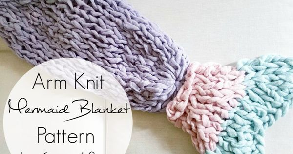 Arm Knitting Supplies : Arm knit mermaid blanket free pattern simplymaggie