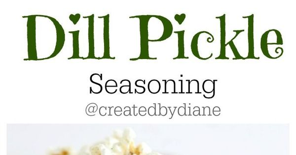 how to make dill pickle seasoning