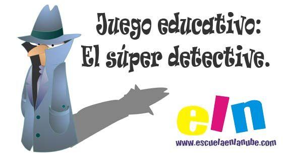 Juego Educativo El Súper Detective Juegos De Vocabulario Juegos Educativos Juegos Educativos Para Niños