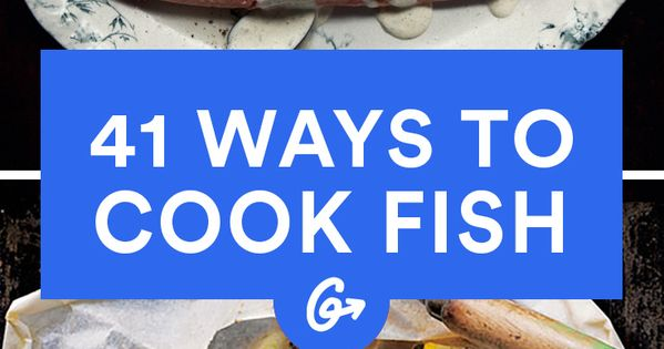 41 ways to cook fish protein planets and fish recipes for Best way to cook fish