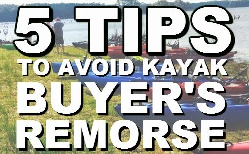 5 Tips to Avoid Kayak Buyer's Remorse ~ Payne's Paddle Fish