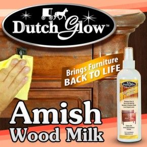 Dutch Glow Furniture Polish Brings Furniture And Cabinets Back Life Based On A 100 Year Old Formula Dutch Glow Ea Amish Wood Milk Wood Polish Furniture Polish