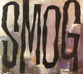 Piero Umiliani Smog Colonna Sonora Lp Album Re For Sale Discogs Album Sonora Cool Jazz