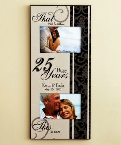 25th Anniversary Gift Ideas For Your Parents 25th Anniversary Gifts 40th Anniversary Gifts Anniversary Frame