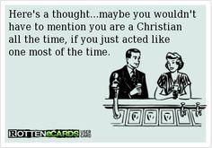 Fake Christian Meme Google Search Fake Christians Fake Christian Quotes Christian Memes